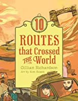 10 Routes That Crossed the World (World of Tens)