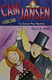 Cam Jansen: the School Play Mystery #21