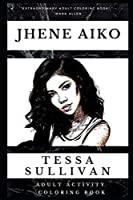 Jhene Aiko Adult Activity Coloring Book (Jhene Aiko Adult Activity Coloring Books)