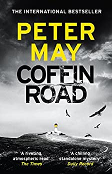 Coffin Road: the Sunday Times Bestseller and BBC Radio 2 Book Club Pick by [May, Peter]