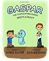Gaspar, The Flatulating Ghost Meets a Bully