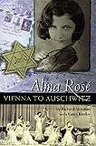 Alma Rose: Vienna to Auschwitz (Amadeus) 画像
