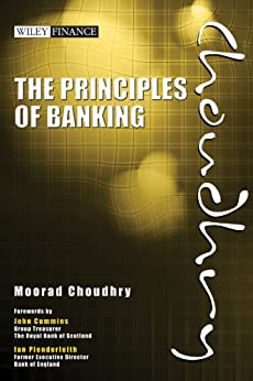 The Principles of Banking (Wiley Finance) by [Choudhry, Moorad]