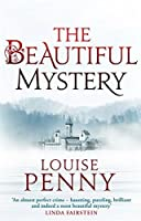 The Beautiful Mystery (Chief Inspector Gamache) by Louise Penny(2013-07-04)