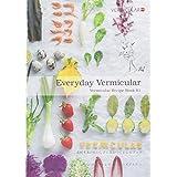 Vermicular Recipe Book 01「Everyday Vermicular」 (素材本来のおいしさに気がつくレシピブック)