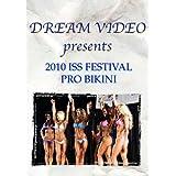 2010 International Sports Spectacular Festival Pro Bikini by Cast of beautiful women athletes