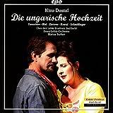 ニコ・ドスタル:喜歌劇「ハンガリーの結婚式」前奏曲と3幕[2枚組]