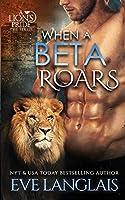 When a Beta Roars (Lion's Pride)