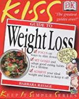 Guide to Weight Loss (Keep it Simple Guides)