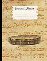 Composition Notebook: College Ruled Blank Lined Journals for School - Tambourine (I Love Music Series)