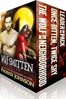 Wolf Smitten Full Series Boxed Set: Werewolf Shifter Paranormal Romance (The Wolf Smitten Books 1-3) by [Johnson, Phoenix]