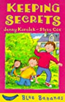 Keeping Secrets (Blue Bananas)
