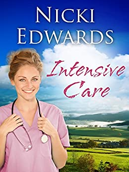 Intensive Care: Escape to the Country by [Edwards, Nicki]