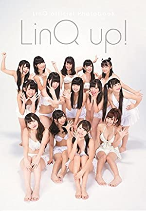 LinQ official Photobook 「LinQ up! 」