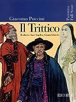 Puccini - Il Trittico: Opera Full Score