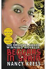 Beggars in Spain: The Original Hugo & Nebula Winning Novella Kindle Edition