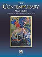 The Contemporary Masters (Belwin Edition: Piano Masters)