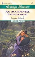 An Accidental Engagement (Larger Print, 587)