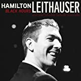 Black Hours by Hamilton Leithauser (2014-05-03)