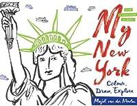 My New York: Colour, Draw, Explore (Colouring Books)
