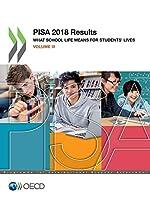 PISA 2018 Results (Volume III)