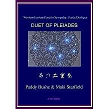 Duet of Pleiades 昴の二重奏