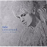 Crossroad~History Of fade:Deluxe Edition(初回限定盤)(DVD付)