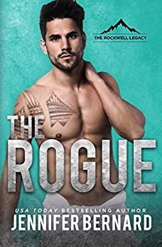 The Rogue (The Rockwell Legacy Book 2) by [Bernard, Jennifer]