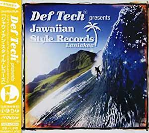 Def Tech presents Jawaiian Style Records Laniakea