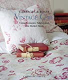 Vintage Chic: Cabbages & Roses: Using Romantic Fabrics and Flea Market Finds 画像