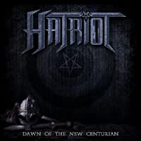 Dawn of the New Century (digipak edition) by Hatriot