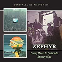Going Back To Colorado / Sunset Ride by Zephyr