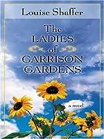 The Ladies of Garrison Gardens (Thorndike Press Large Print Core Series)