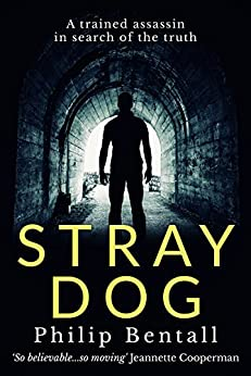 Stray Dog by [Bentall, Philip]