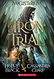 The Iron Trial (Magisterium)