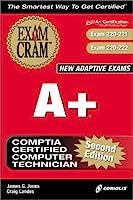 A+ Comptia Certified Computer Technician (Exam Cram)
