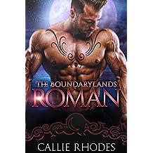 Roman: The Boundarylands Omegaverse: M/F Alpha Omega Romance