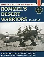 Rommel's Desert Warriors, 1941-1942 (Stackpole Military Photo)