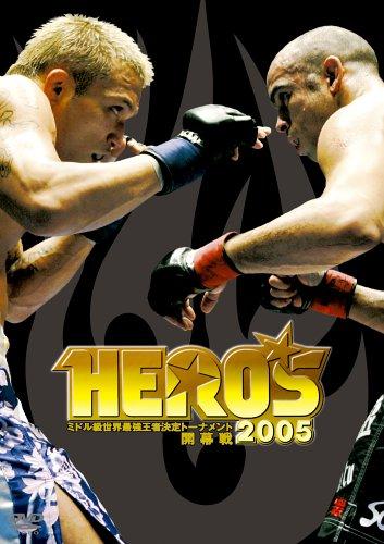 HERO'S 2005 ミドル級世界最強王者決定トーナメント開幕戦 [DVD]
