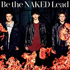 Be the NAKED♪LeadのCDジャケット