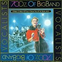 70 Oz of Big Band: Vocalists