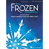 Disney'S Frozen - the Broadway Musical: Piano/Vocal Selections