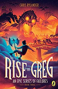 The Rise of Greg (An Epic Series of Failures Book 3) (English Edition)