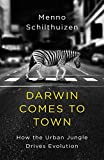 Darwin Comes to Town (English Edition)