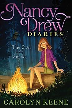 The Sign in the Smoke (Nancy Drew Diaries Book 12) by [Keene, Carolyn]