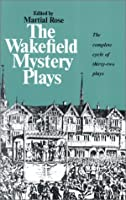 Wakefield Mystery Plays (Norton Library; N483)