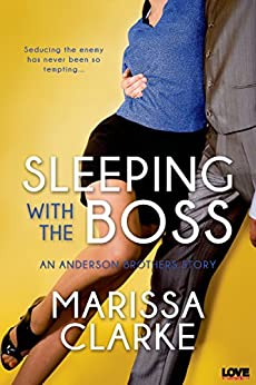 Sleeping with the Boss (Entangled Lovestruck) (Anderson Brothers series) by [Clarke, Marissa]