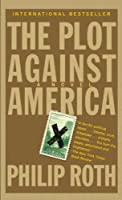 The Plot Against America (Vintage International)