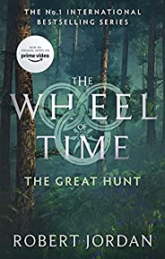 The Great Hunt: Book 2 of the Wheel of Time (soon to be a major TV series)