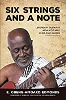 Six Strings and a Note: Legendary Agya Koo Nimo in His Own Words